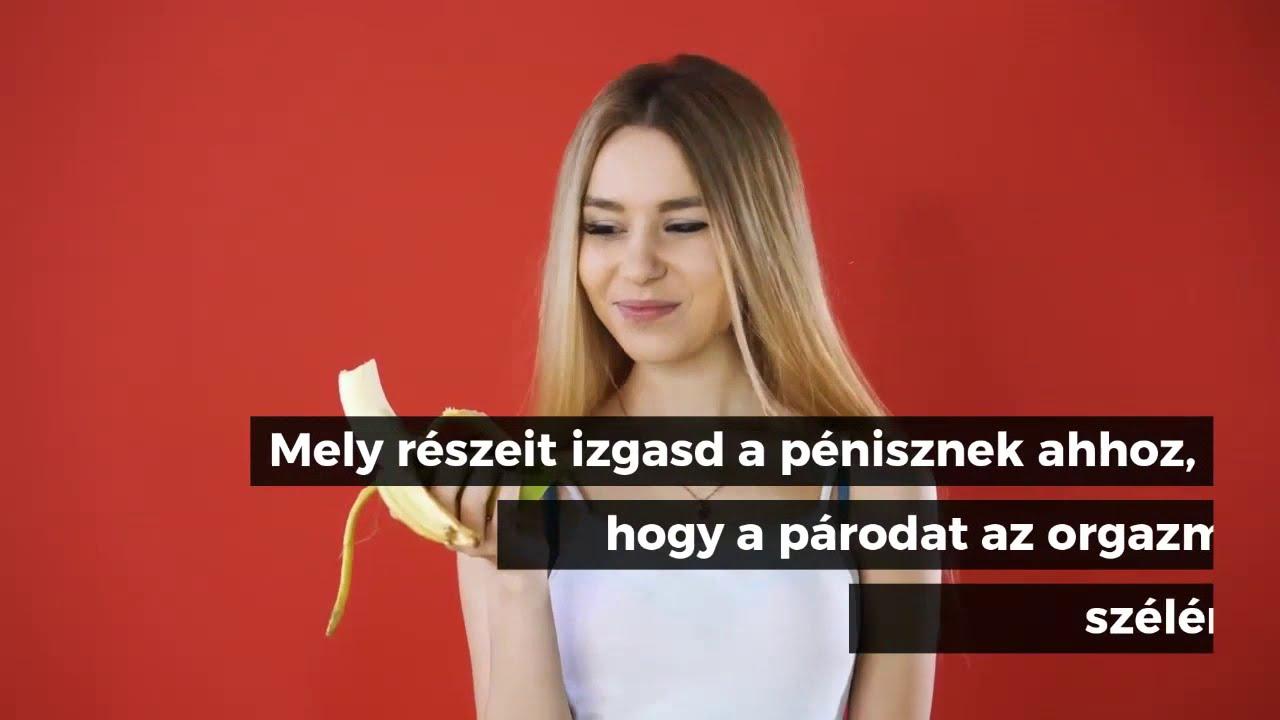 hogyan kell masszírozni a péniszen)