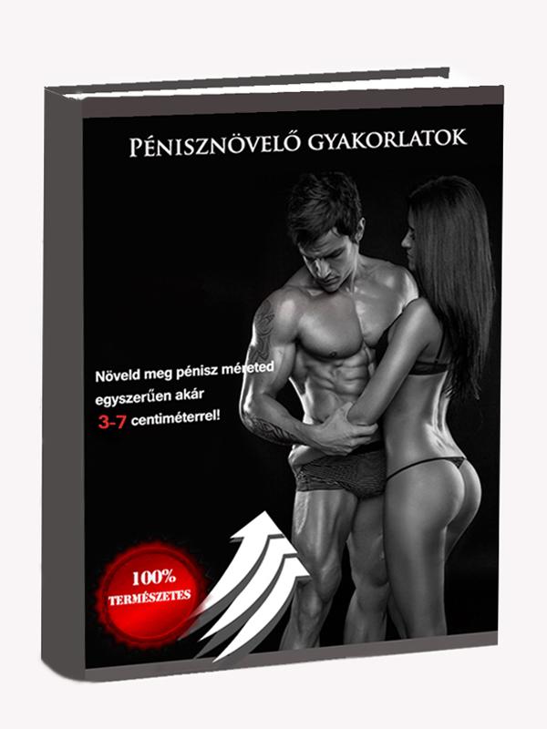hatékony és biztonságos pénisznagyobbítás)